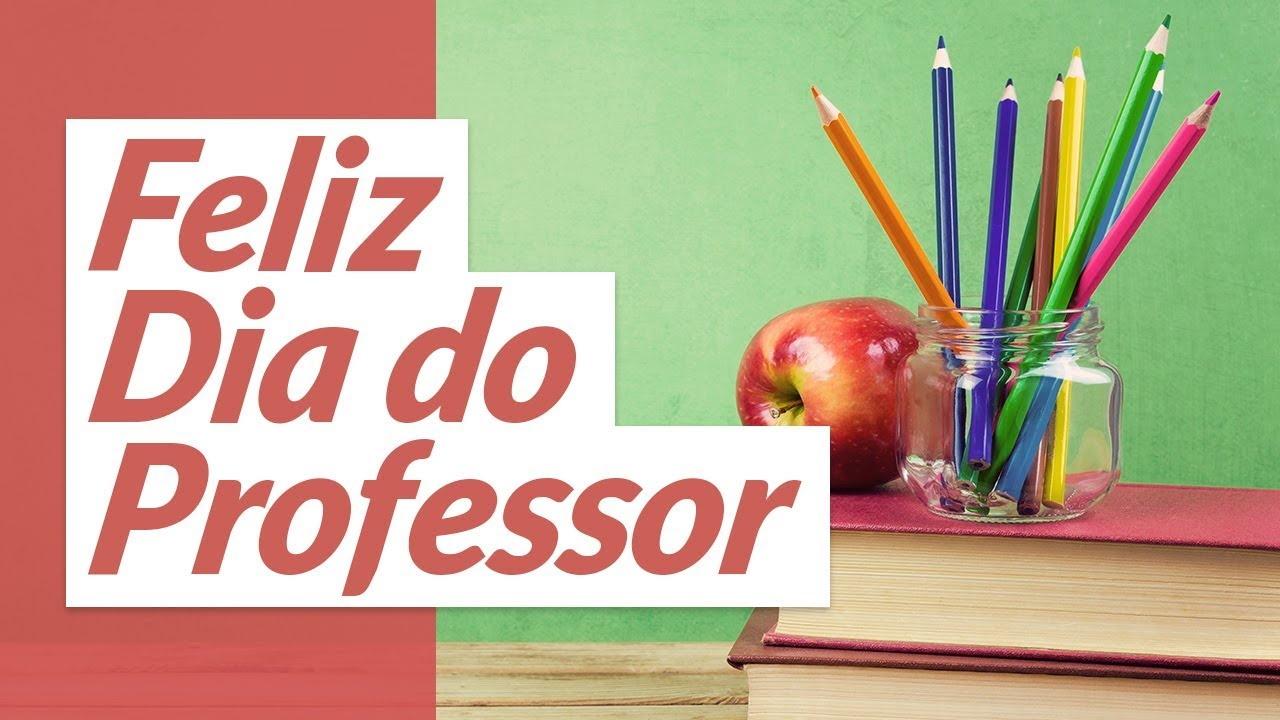 Hoje é dia do professor