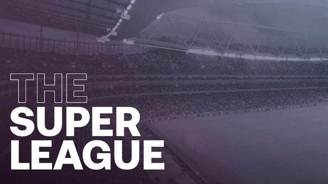 Superliga: 'El Mundo' revela o que se passou entre quinta-feira e domingo